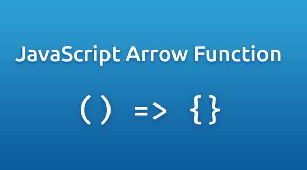 Arrow Functions in JavaScript